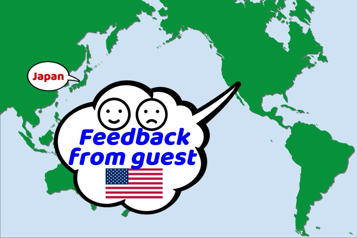 Real time feedback from a guest from USA